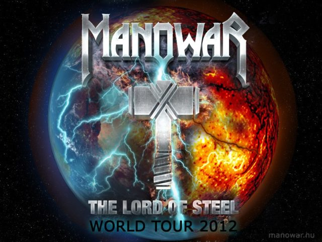 MANOWAR – The Lord Of Steel World Tour 2012